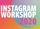Instagram Workshop 2020